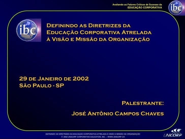Palestra EducaçãO Corporativa Ibc 1