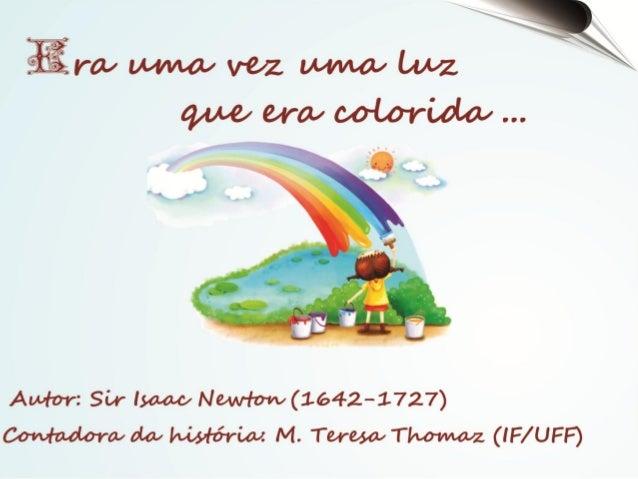 """Quando eu tinha a idade de vocês a minha          avó Idalina me contou :           """"No final   de cada arco -íris tem   u..."""