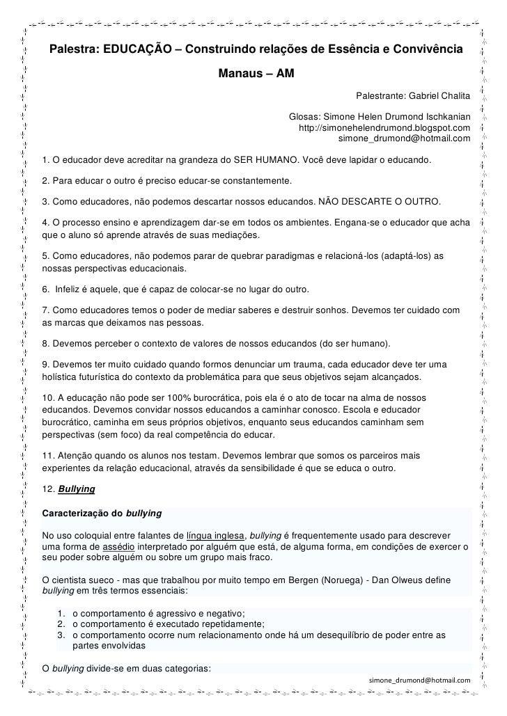 Palestra: EDUCAÇÃO – Construindo relações de Essência e Convivência                                           Manaus – AM ...