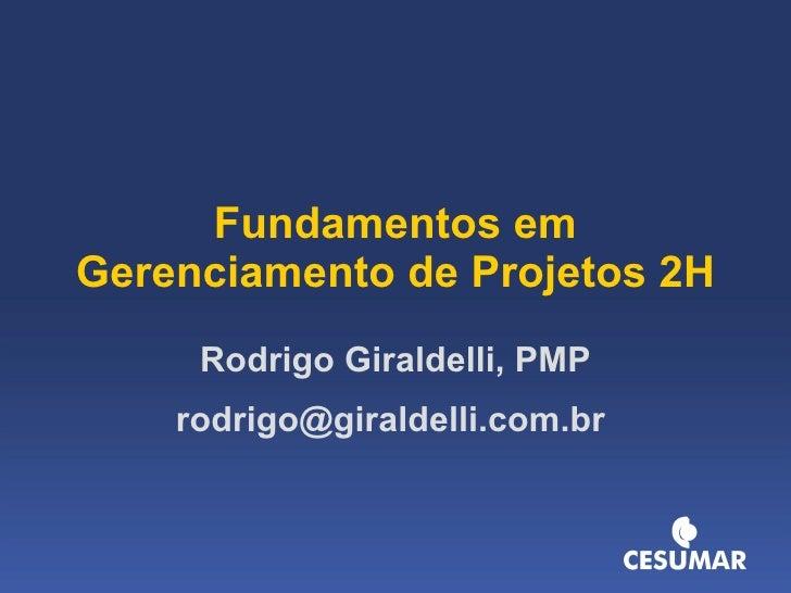 Palestra Gerenciamento de Projetos NEAD Cesumar