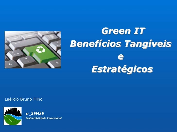 Estudo de Caso em Green IT