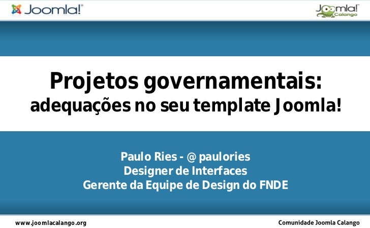 Projetos governamentais: ajustes no seu template Joomla!