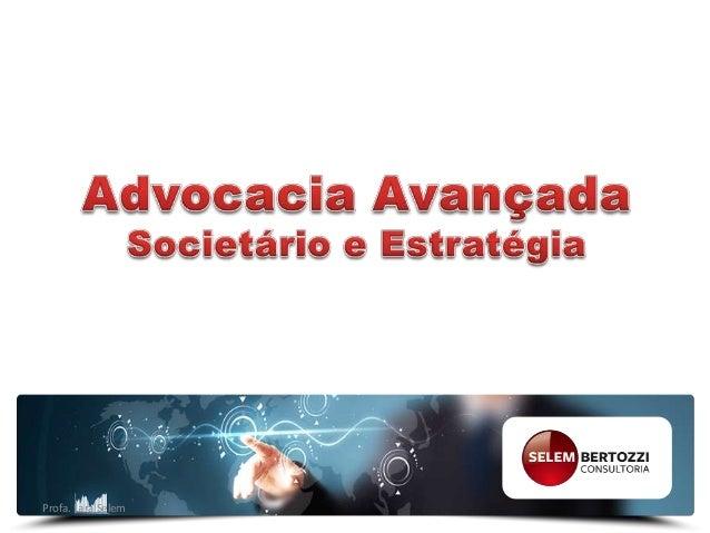 ESTRATÉGIA E SOCIEDADE DE ADVOGADOS