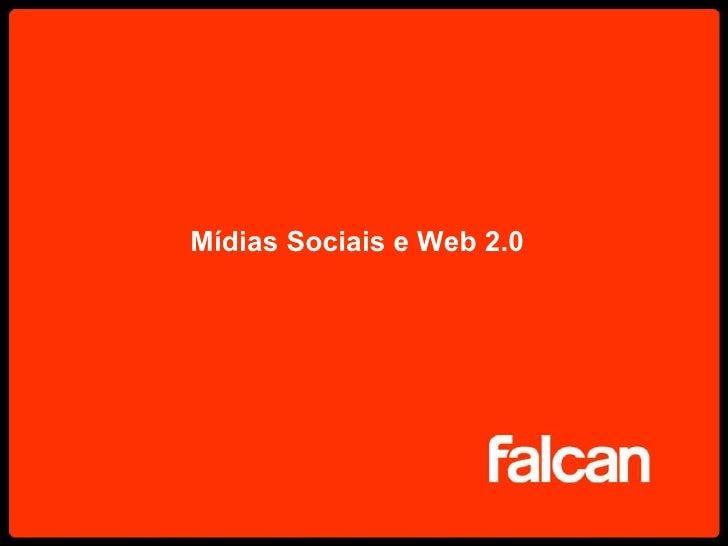 Mídias Sociais e Web 2.0