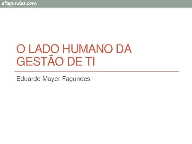 Palestra o lado humano da gestão de TI
