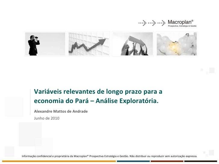 Pará pode ser um dos vetores de inserção do País na economia global