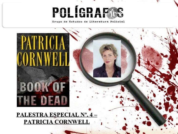 PALESTRA ESPECIAL Nº. 4 – PATRICIA CORNWELL