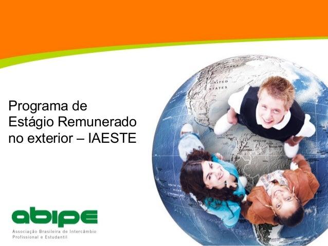 Programa de Estágio Remunerado no exterior – IAESTE