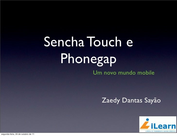 Palestra sobre Sencha Touch + Phonegap