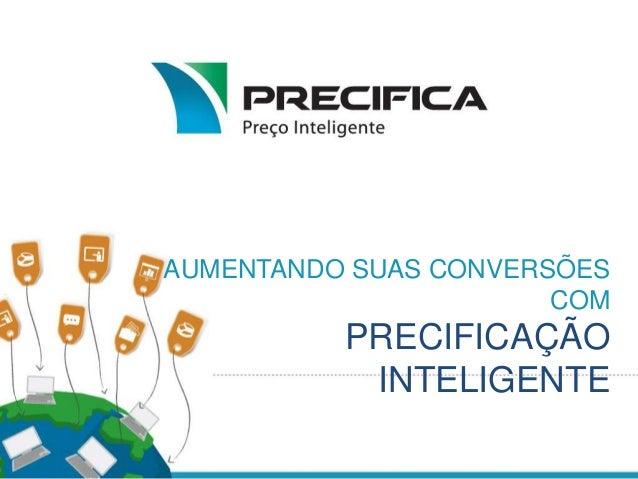 AUMENTANDO SUAS CONVERSÕES COM PRECIFICAÇÃO INTELIGENTE