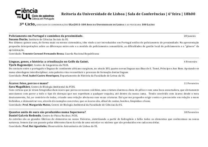 Reitoria da Universidade de Lisboa | Sala de Conferências | 6ª feira | 18h00        3º Ciclo, ASSOCIADO ÀS COMEMORAÇÕES UL...