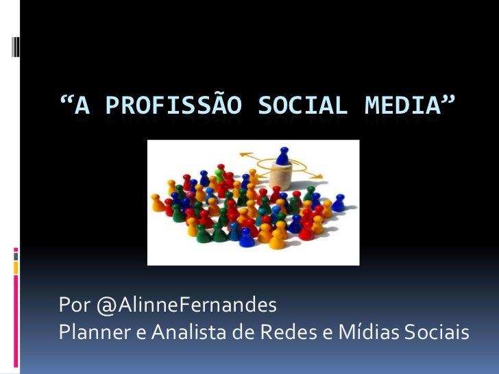 A profissão do Social Media
