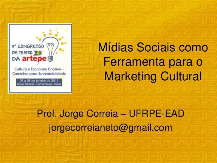 Marketing cultural e mídias sociais