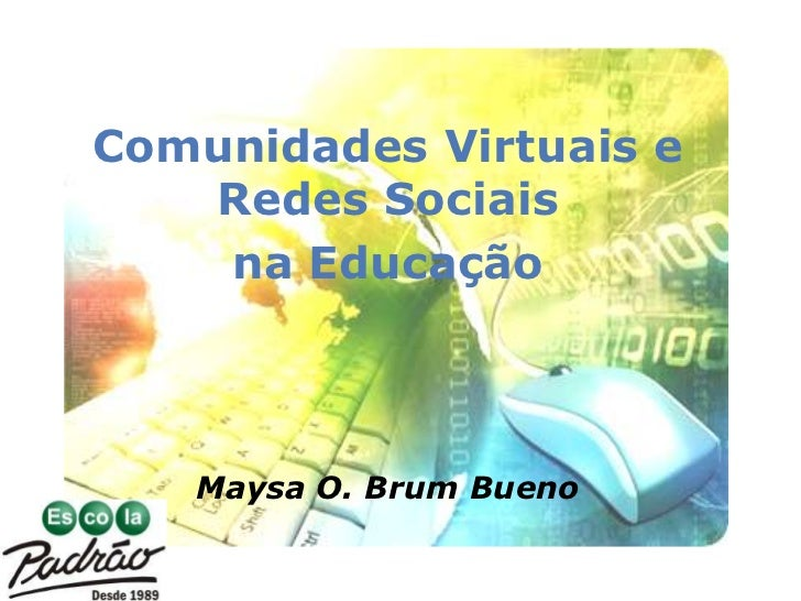 Comunidades Virtuais e Redes Sociais na Educação