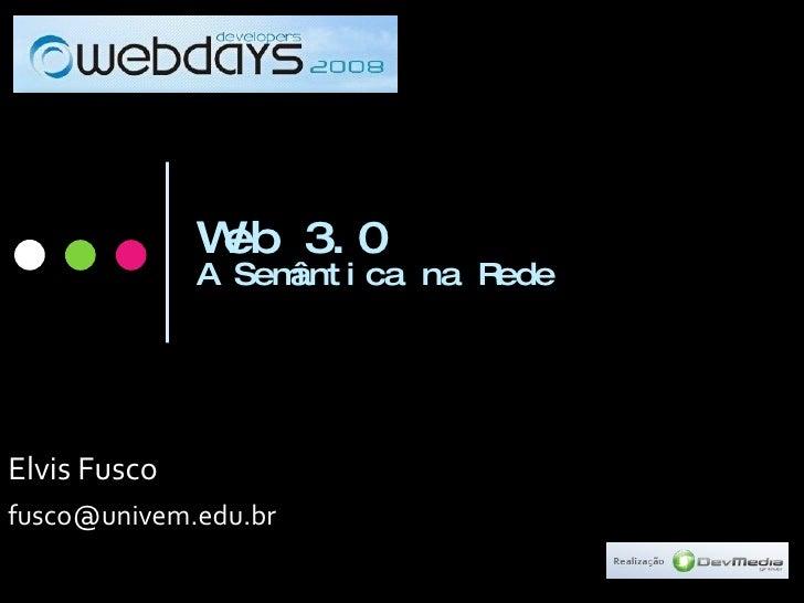Web 3.0 - A Semântica na Rede