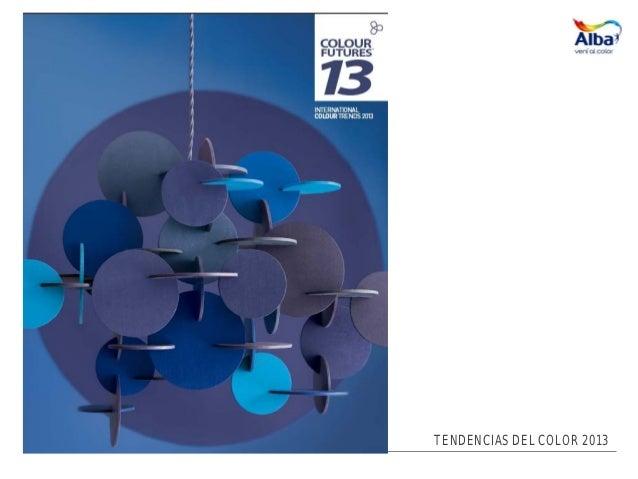 TENDENCIAS DEL COLOR 2013