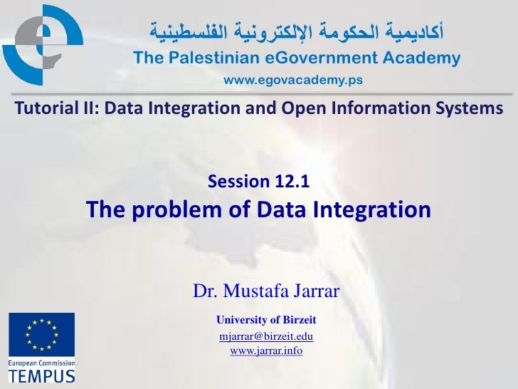 Pal gov.tutorial2.session12 1.the problem of data integration