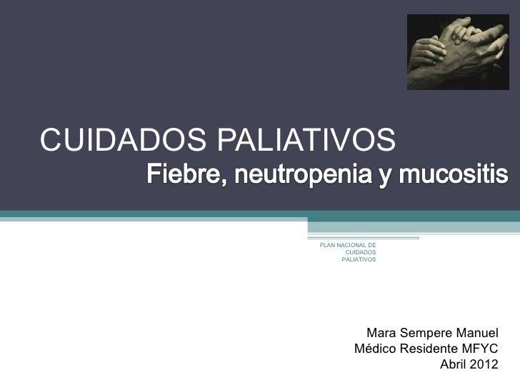 Paliativos fiebre neutropenica