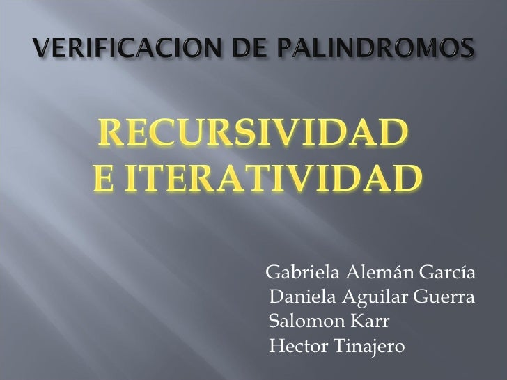 <ul><li>Gabriela Alemán García Daniela Aguilar Guerra Salomon Karr Hector Tinajero </li></ul>