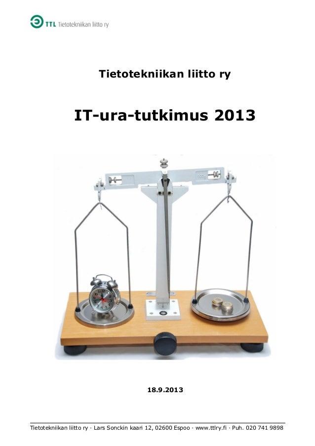 Tietotekniikan liitto ry · Lars Sonckin kaari 12, 02600 Espoo · www.ttlry.fi · Puh. 020 741 9898 Tietotekniikan liitto ry ...