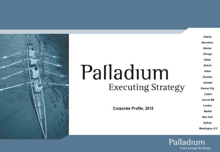 Palladium Group Overview 2010