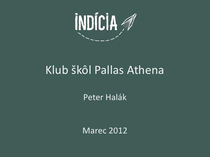 Klub škôl Pallas Athena       Peter Halák       Marec 2012