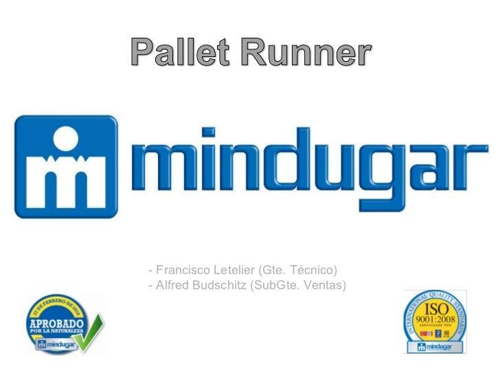 Mindugar: Pallet Runner