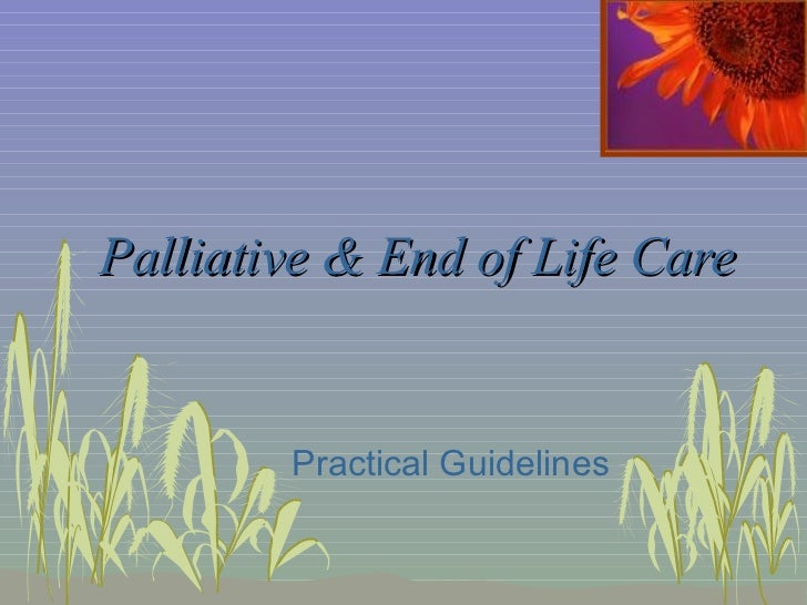 Palliative & End of Life Care Practical Guidelines