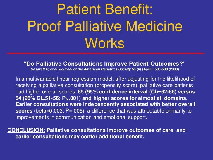 factors impacting on the effectiveness of palliative care Important factor impacting the effectiveness of continu-  and palliative care  and system factors important to the effectiveness of.
