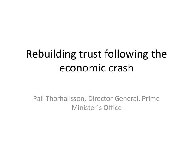 Rebuilding trust following the economic crash