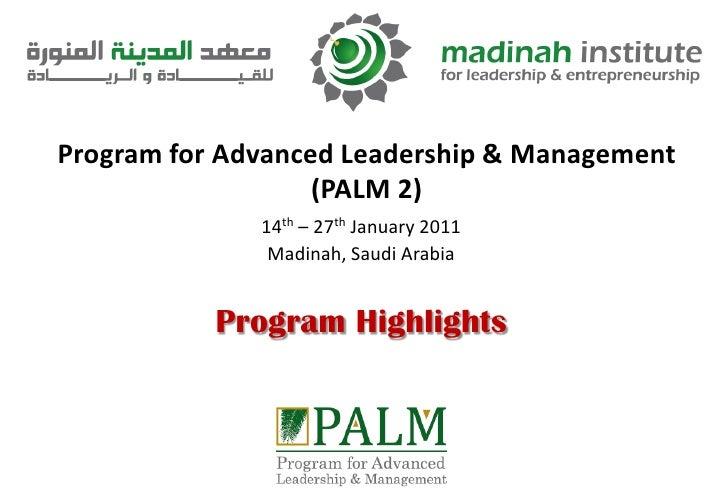 Palm 2 Program Highlights
