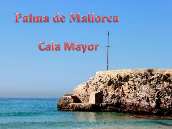 Palma de Mallorca<br />Cala Mayor<br />