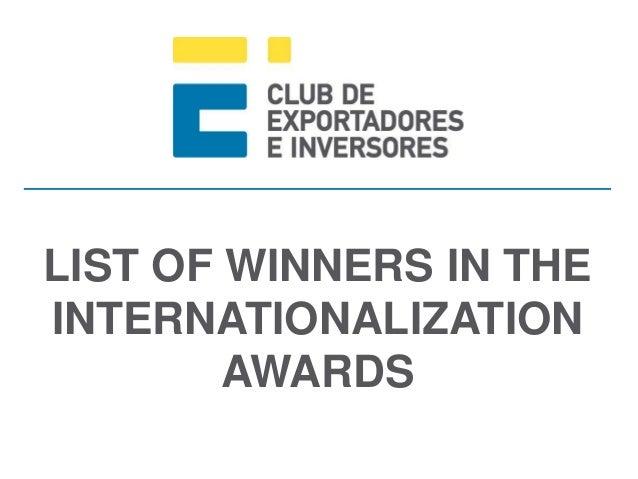 LIST OF WINNERS IN THE INTERNATIONALIZATION AWARDS