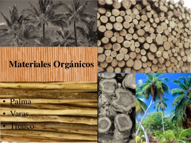 Materiales org nicos palmas varas troncos - Materiales de construccion las palmas ...