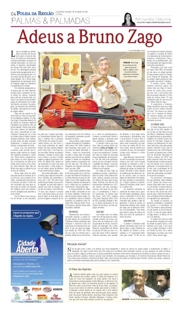 Araçatuba, domingo, 28 de agosto de 2011C4                                                                  >>Vida        ...