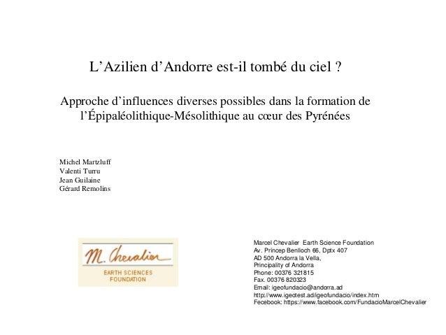L'Azilien d'Andorre est-il tombé du ciel ? Approche d'influences diverses possibles dans la formation de l'Épipaléolithiqu...