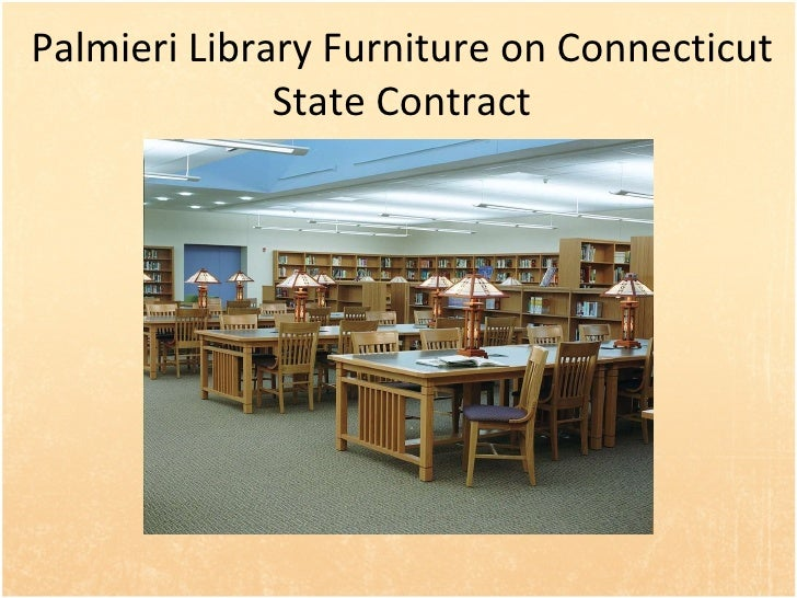 Palmieri Library Furniture on Connecticut State Contract
