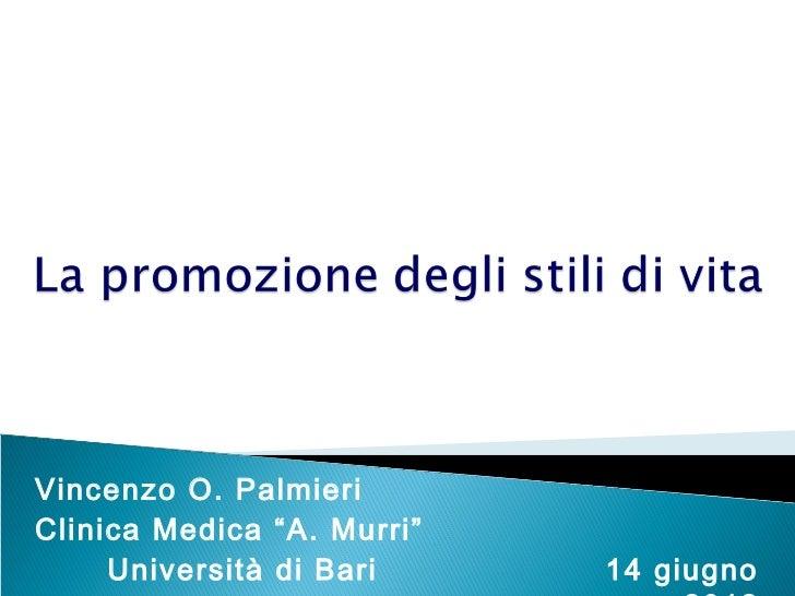 La promozione degli stili di vita - di Vincenzo Ostilio Palmieri