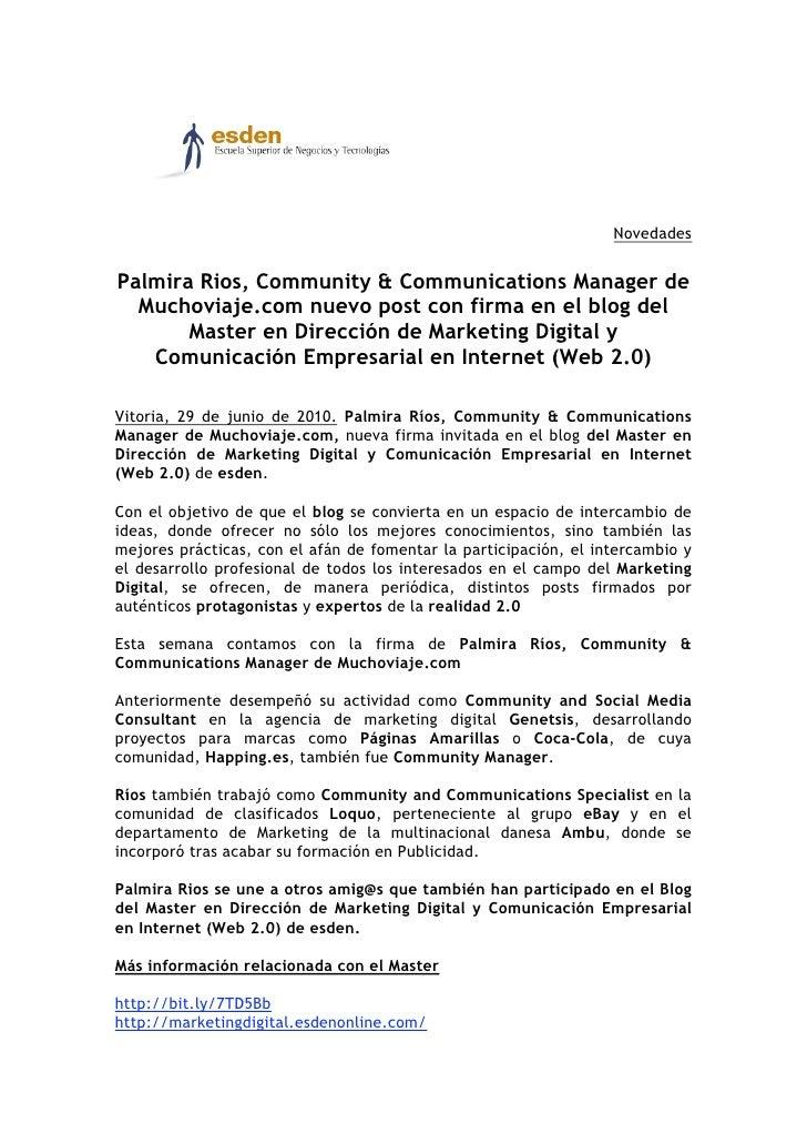 Novedades   Palmira Rios, Community & Communications Manager de   Muchoviaje.com nuevo post con firma en el blog del      ...