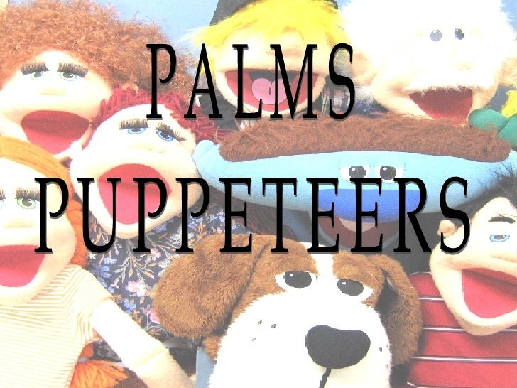 PALMS PUPPETEERS
