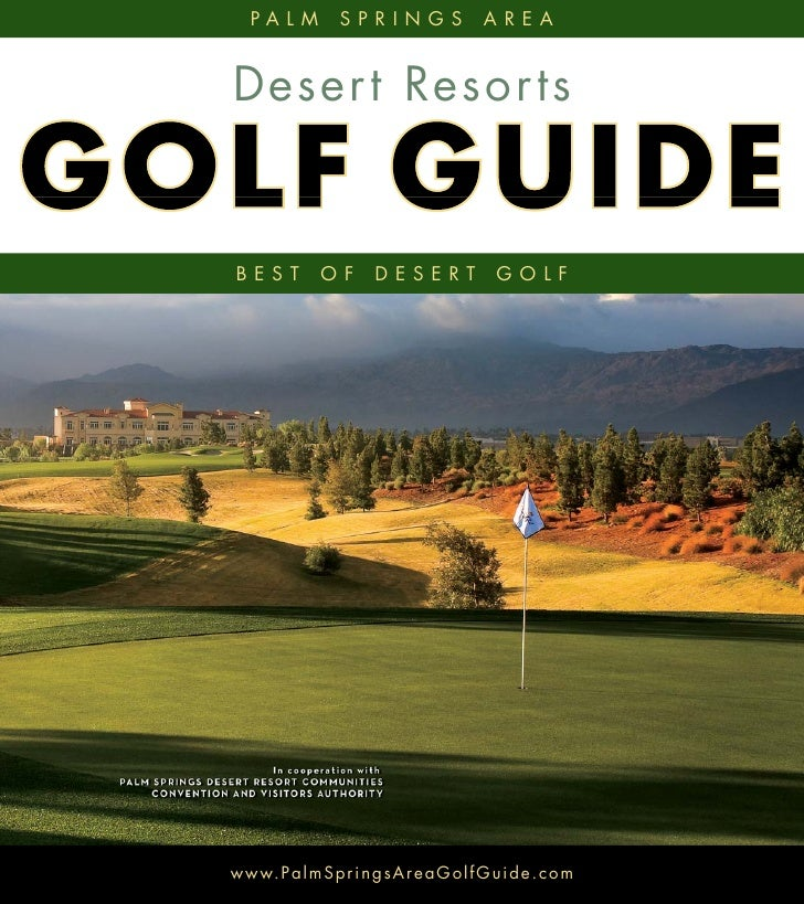 PALM            SPRINGS                   AREA   Deser t Resor ts    BEST           OF        DESERT                GOLF  ...
