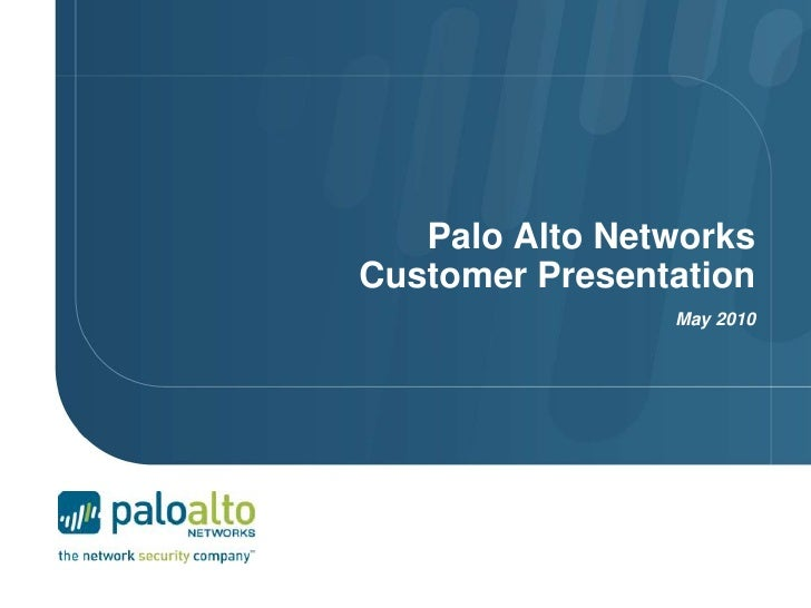 Palo Alto Networks, The Networking Security Company