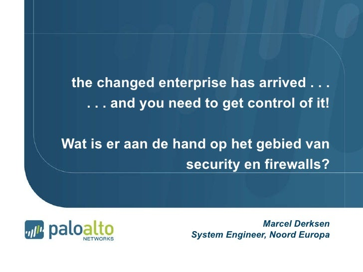 the  changed enterprise  has arrived . . . . . . and you need to get control of it! Wat is er aan de hand op het gebied va...