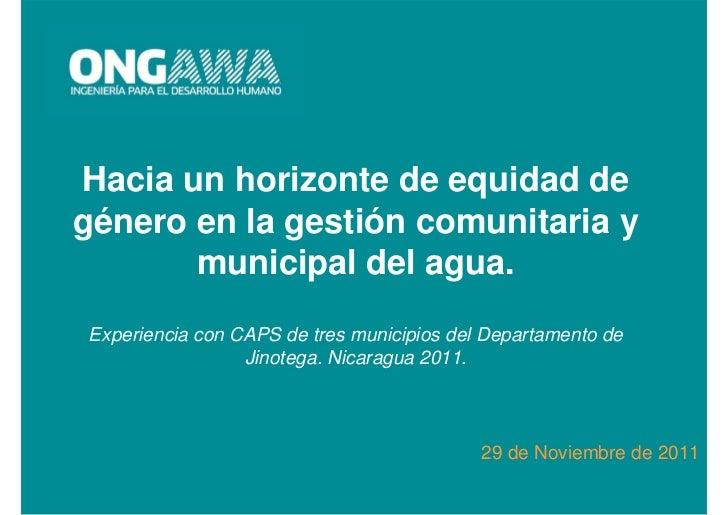 Hacia un horizonte de equidad de género en la gestión comunitaria y municipal del agua