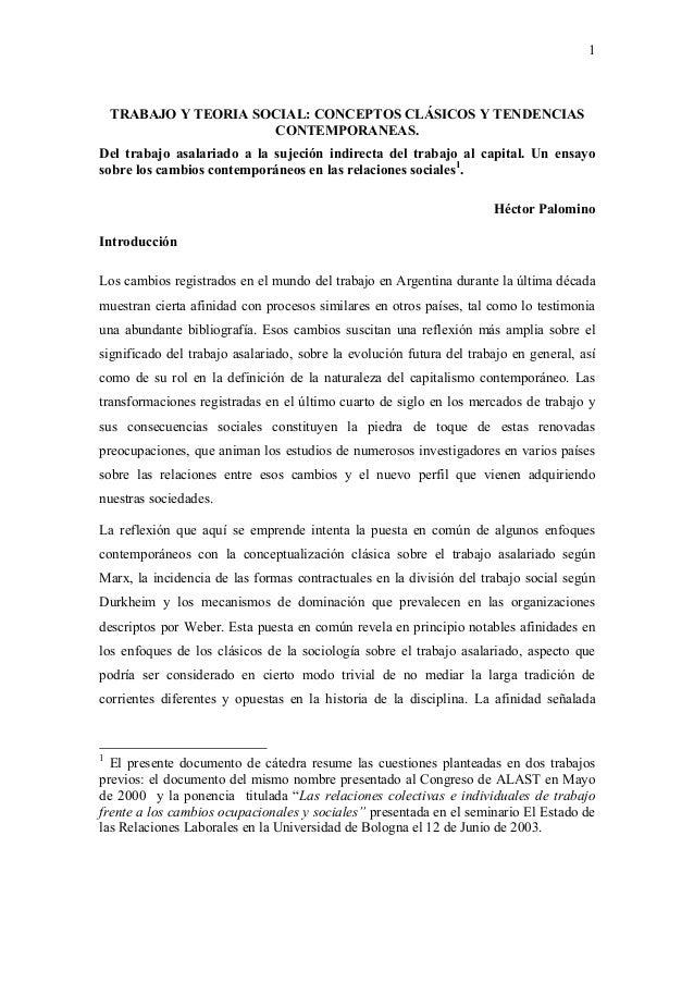 1  TRABAJO Y TEORIA SOCIAL: CONCEPTOS CLÁSICOS Y TENDENCIAS CONTEMPORANEAS. Del trabajo asalariado a la sujeción indirecta...