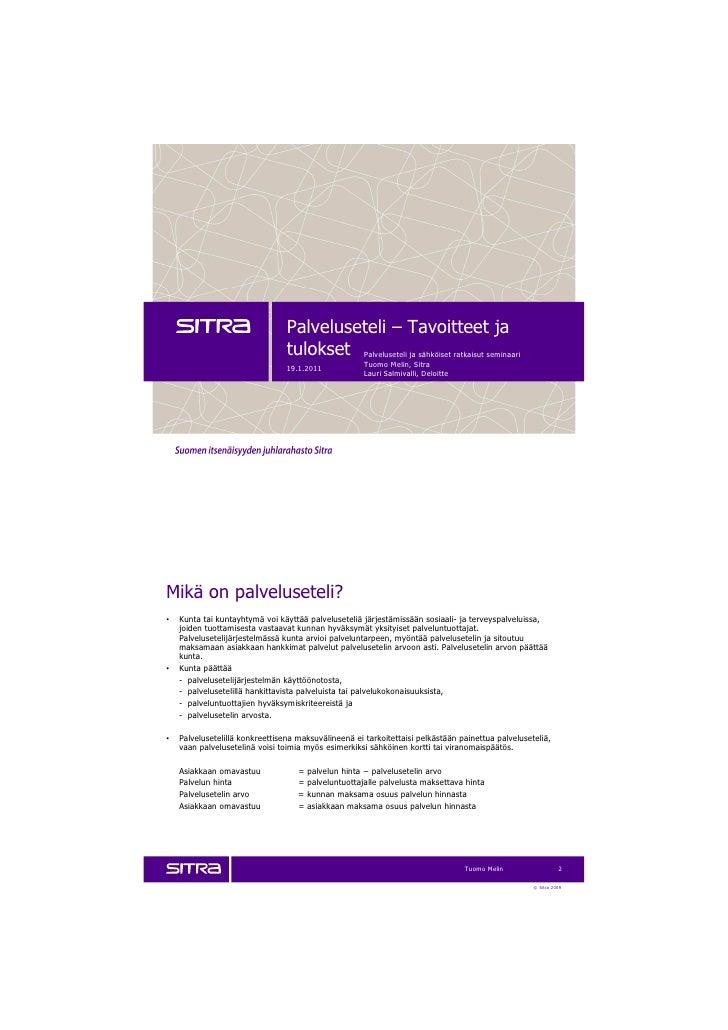 Palveluseteli-tavoitteet ja tulokset, FCG-seminaari 19.1.2011