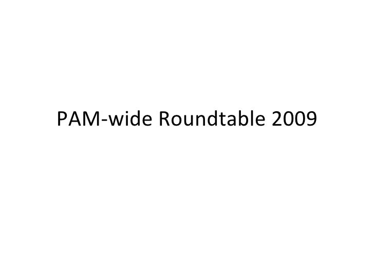 PAM-wide Roundtable for SLA 2009