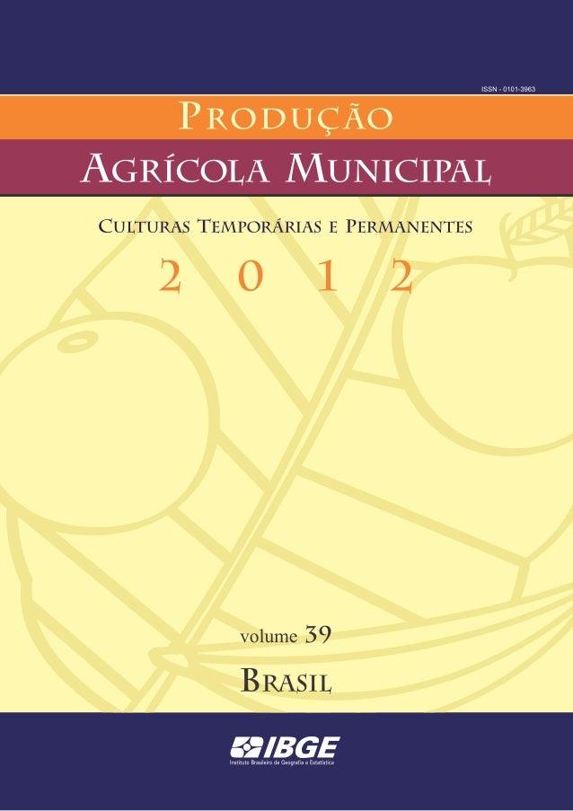 Produção Agrícola Municipal 2012