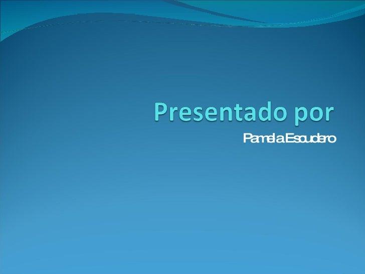 Pamela Escudero