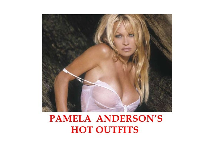 PAMELA ANDERSON'S   HOT OUTFITS